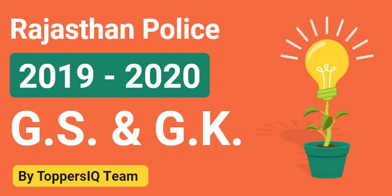 Rajasthan Police 2019 - 2020 | Complete G.K. & G.S.