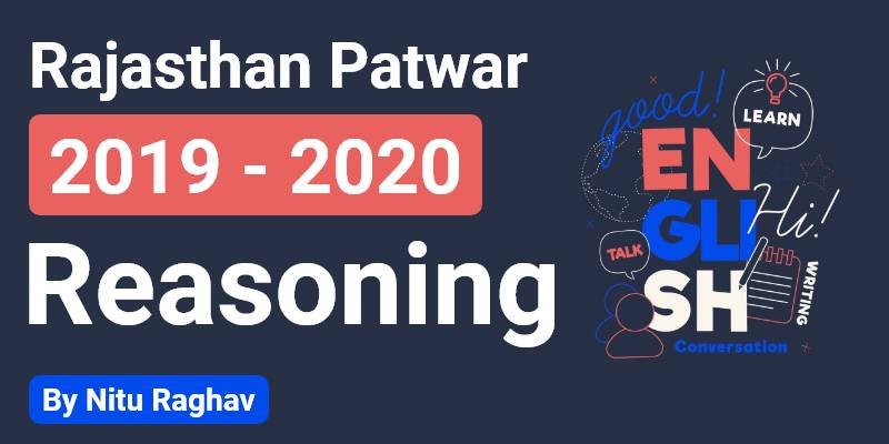 Rajasthan Patwar 2019 - 2020 | Reasoning By Nitu Raghav