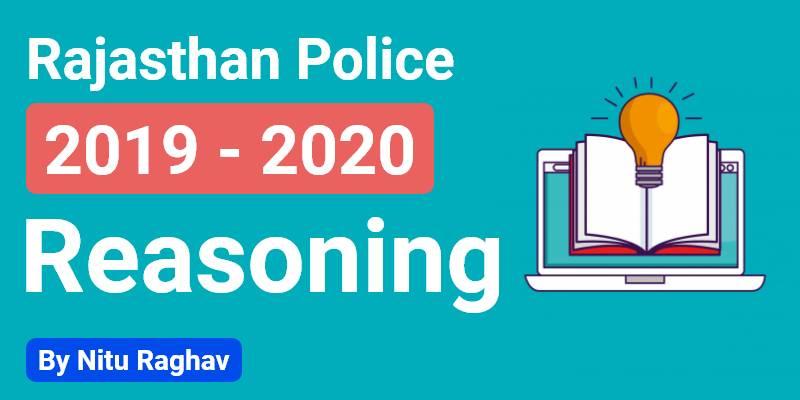 Rajasthan Police 2019 - 2020   Reasoning By Nitu Raghav