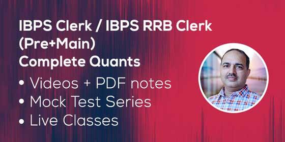 IBPS Clerk (Pre+Main): Complete Quant