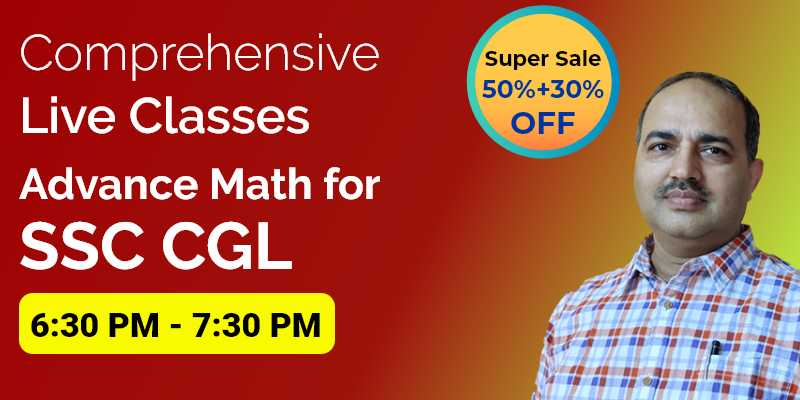 Comprehensive Live Classes of Advance Math for SSC CGL