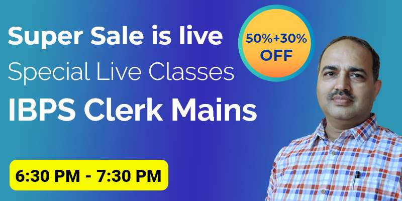 Special Live Classes For IBPS Clerk Mains
