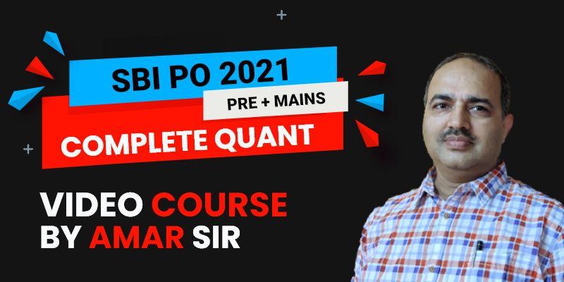 SBI PO (Pre+Main): Complete Quant