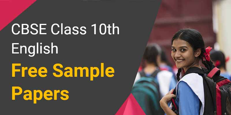 CBSE Class 10th English | Free Sample Papers
